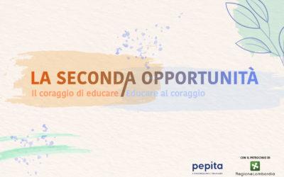 La seconda opportunità – Il coraggio di educare. Educare al coraggio.