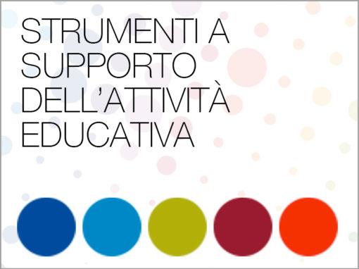 STRUMENTI A SUPPORTO DELL'ATTIVITÀ EDUCATIVA